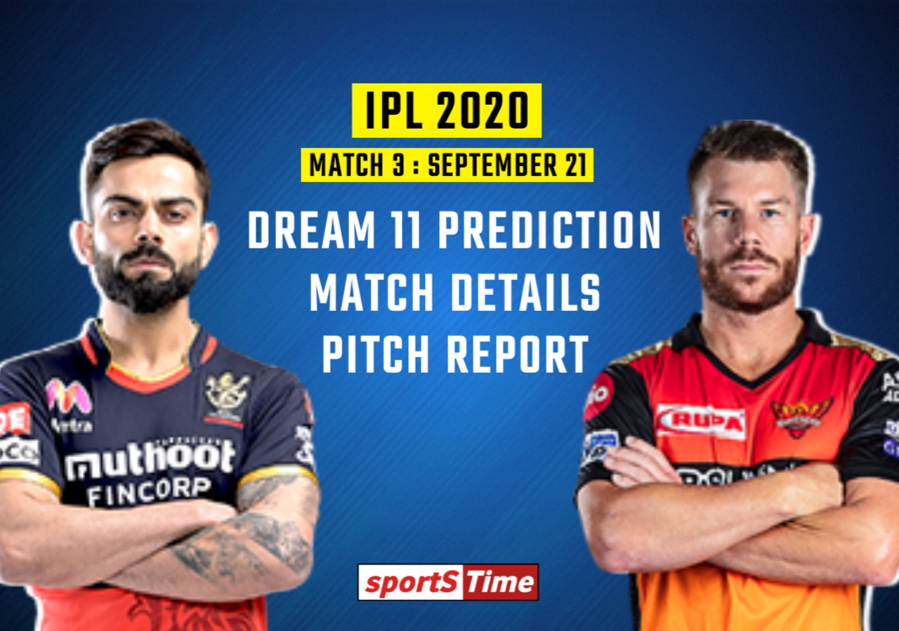 the Sunrisers Hyderabad (SRH) face off against the Royal Challengers Bangalore (RCB) in the Dream 11 IPL 2020 third match on 21 September.