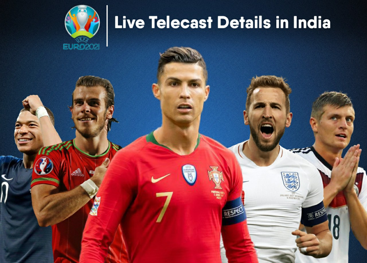 UEFA Euro Cup 2021 Live Telecast Channel and Schedule in India